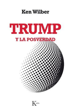 TRUMP Y LA POSTVERDAD