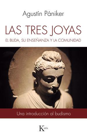 TRES JOYAS, LAS. EL BUDA, SU ENSEÑANZA Y LA COMUNIDAD