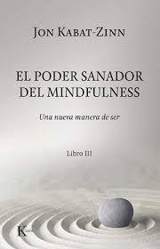 PODER SANADOR DEL MINDFULNESS, EL