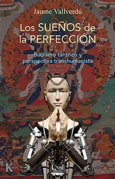 SUEÑOS DE LA PERFECCIÓN, LOS