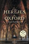 HEREJES DE OXFORD, LOS