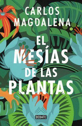 MESÍAS DE LAS PLANTAS, EL