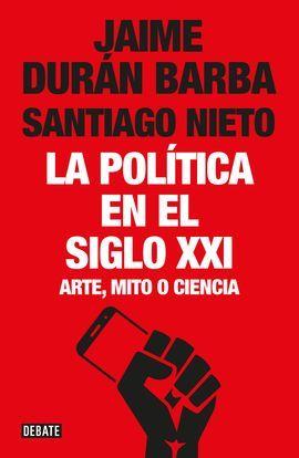 POLÍTICA EN EL SIGLO XXI, LA