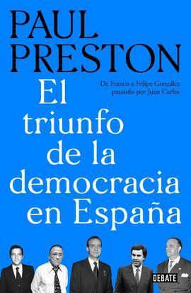 TRIUNFO DE LA DEMOCRACIA EN ESPAÑA, EL