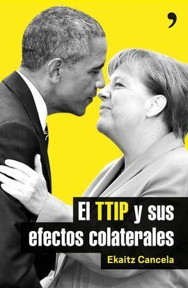 TTIP Y SUS EFECTOS COLATERALES, EL