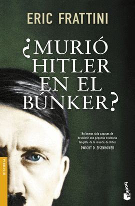 MURIÓ HITLER EN EL BÚNKER?