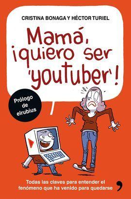 MAMA, QUIERO SER YOUTUBER!