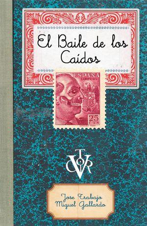 BAILE DE LOS CAÍDOS, EL