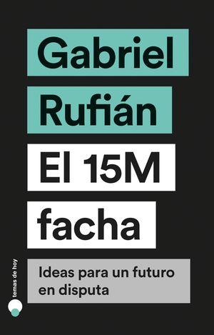 15M FACHA, EL