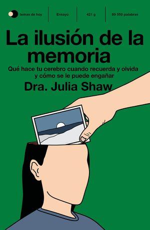 ILUSIÓN DE LA MEMORIA, LA