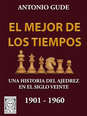 MEJOR DE LOS TIEMPOS 1901-1960, EL