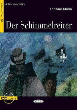 DER SCHIMMELREITER. B1 (LIBRO + CD)