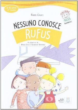 NESSUNO CONOSCE RUFUS (LIBRO + CD AUDIO)