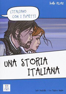 UNA STORIA ITALIANA (LIVELLO A1/A2)