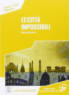 CITTÀ IMPOSSIBILI, LE (+ AUDIO ON LINE)