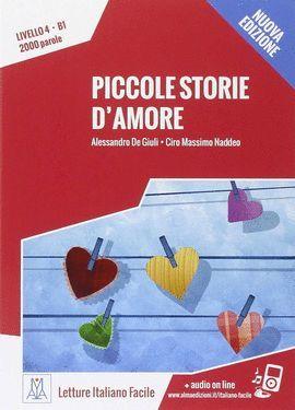PICCOLE STORIE D'AMORE (LIVELLO 4. B1)