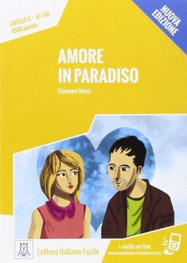 AMORE IN PARADISO (LIVELLO 2. A1/A2)