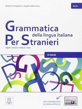 GRAMMATICA DELLA LINGUA ITALIANA PER STRANIERI. A1/A2
