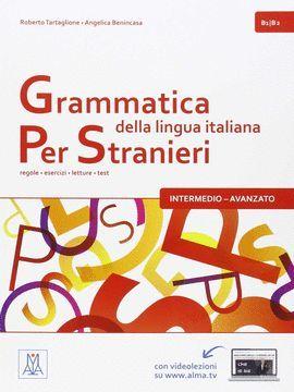 GRAMMATICA DELLA LINGUA ITALIANA PER STRANIERI B1/B2
