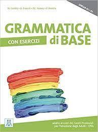 GRAMMATICA DI BASE. LIBELLO A1 /A2
