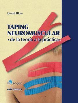TAPING NEUROMUSCULAR DE LA TEORÍA A LA PRÁCTICA
