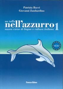 UN TUFFO NELL'AZZURRO 1 +CD (NIVELL A1/A2)