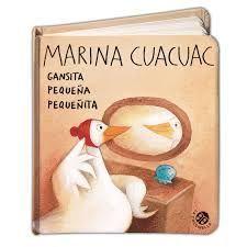 MARINA CUACUAC. GANSITA PEQUEÑA PEQUEÑITA