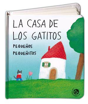CASA DE LOS GATITOS PEQUEÑOS PEQUEÑITOS, LA
