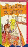 MYSTERE DU GRENIER, LE (LIVRE+CD) NIVEAU 2