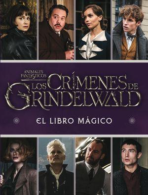 CRÍMENES DE GRINDELWALD, LOS. EL LIBRO MÁGICO