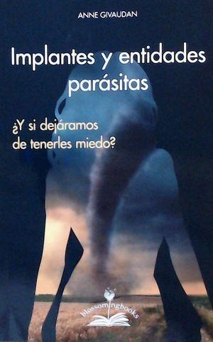 IMPLANTES Y ENTIDADES PARASITAS