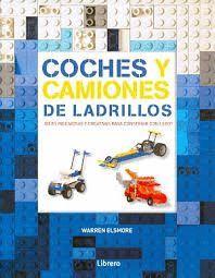 COCHES Y CAMIONES DE LADRILLOS