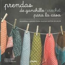 PRENDAS DE GANCHILLO  / CROCHET PARA LA CASA
