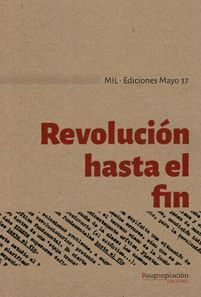 REVOLUCIÓN HASTA EL FIN