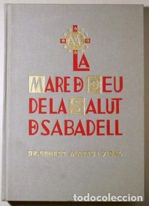 MARE DE DEU DE LA SALUT DE SABADELL