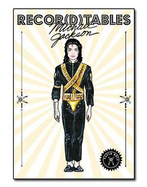 RECOR(D)TABLES:  MICHAEL JACKSON