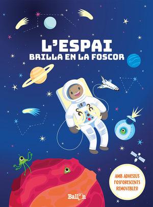 ESPAI BRILLA EN LA FOSCOR, L'