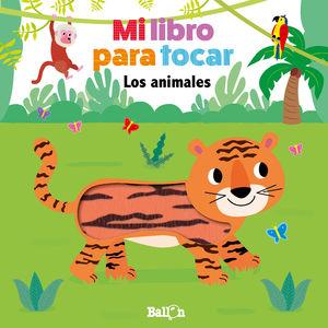 ANIMALES, LOS - MI LIBRO PARA TOCAR