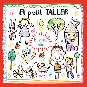 PETIT TALLER, EL - EL MEU MÓN