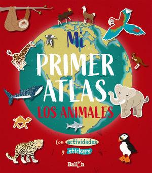 ANIMALES, LOS - MI PRIMER ATLAS