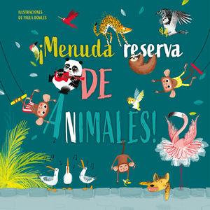 ¡MENUDA RESERVA DE ANIMALES!