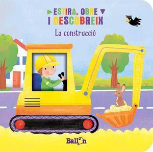 ESTIRA, OBRE I DESCOBREIX-LA CONSTRUCCIÓ