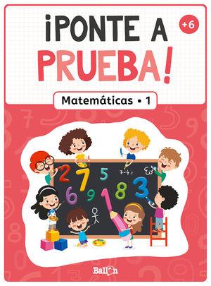 PONTE A PRUEBA! - MATEMÁTICAS 1