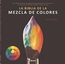 BIBLIA DE LA MEZCLA DE COLORES