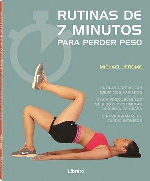 RUTINAS DE 7 MINUTOS PARA PERDER PESO