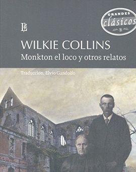 MONKTON EL LOCO Y OTROS RELATOS
