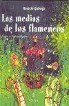 MEDIAS DE LOS FLAMENCOS, LAS