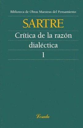 CRITICA DE LA RAZON DIALECTICA I