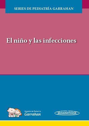 NIÑO Y LAS INFECCIONES, EL