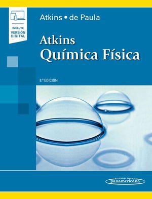 ATKINS. QUÍMICA FÍSICA (8ª ED.) LIBRO + VERSIÓN DIGITAL